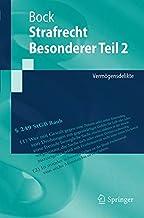 Strafrecht Besonderer Teil 2: Vermögensdelikte (Springer-Lehrbuch) (German Edition)