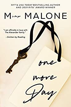 One More Day (The Alexanders Book 1) by [M. Malone]