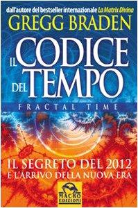 Il codice del tempo. Fractal time