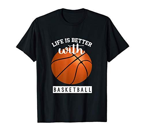 Maglia da basket - La vita è migliore con il basket Maglietta