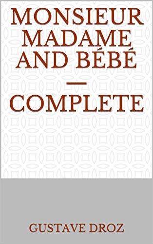 Monsieur Madame and Bébé — Complete (English Edition)