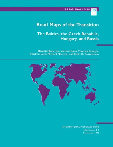 Road Maps of the Transition: The Baltics, the Czech Republic, Hungary, and Russia (Occasional paper: 127)
