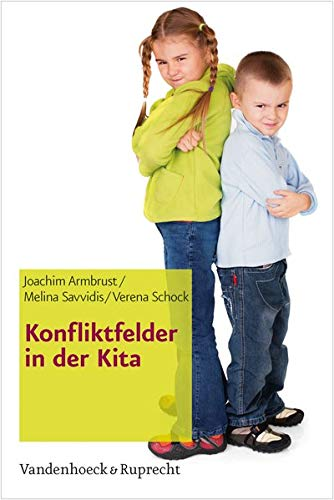 Konfliktfelder in der Kita (Frühe Bildung und Erziehung)