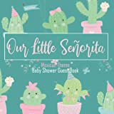 Our Little Senorita: Mexican Theme Baby Shower...
