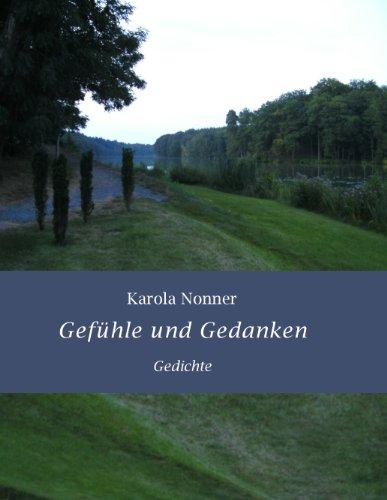 Gefühle und Gedanken: Gedichte eBook: Nonner, Karola
