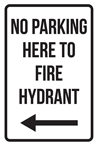 iCandy Products Inc No Parking Here to Fire Hydrant Left Arrow Business Safety Traffic Signs Black - 12x18 - Metal