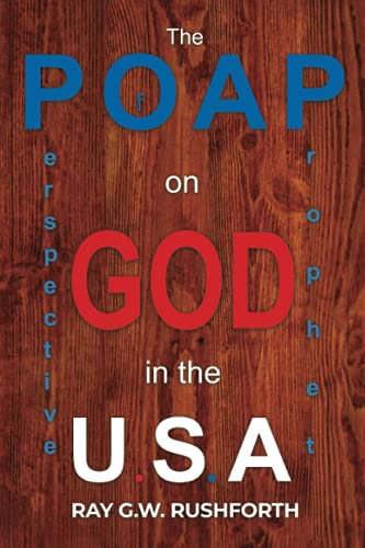 The Perspective of a Prophet on God in the U.S.A