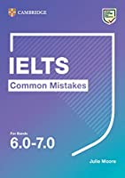 IELTS Common Mistakes For Bands 6.0-7.0