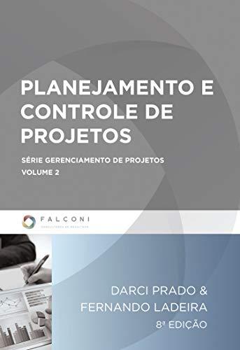 Planejamento e controle de projetos (Gerenciamento de projetos Livro 2)