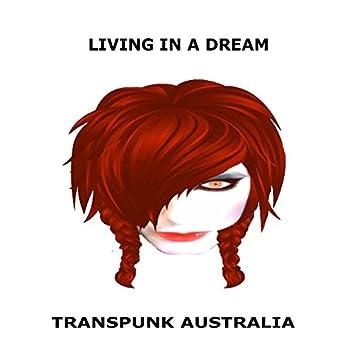 LIVING IN A DREAM (CRAZY)