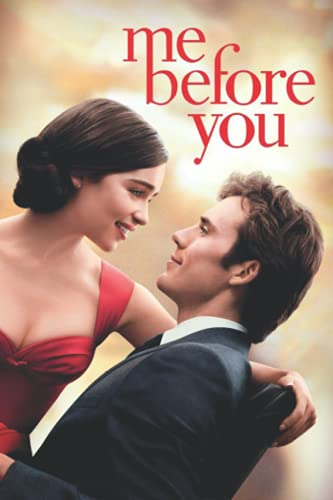 Me Before You Notebook: - 6 x 9 inches with 110 pages
