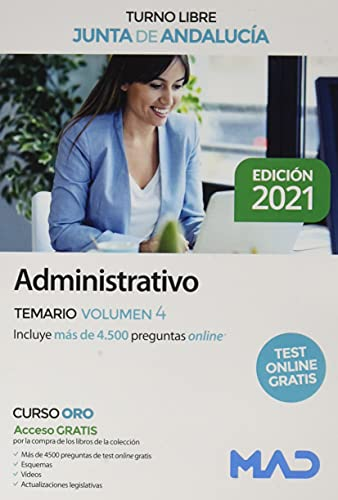 Administrativo de la Junta de Andalucía Turno Libre. Temario Volumen 4 (Administrativos de la Junta de Andalucía. Turno Libre. Temario)