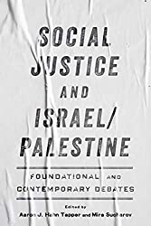Social Justice and Israel/Palestine: Foundational and Contemporary Debates