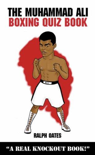 The Muhammad Ali Boxing Quiz Book