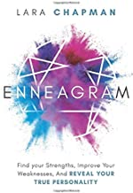 Enneagram: Find your Strengths, Improve Your Weaknesses, And Reveal Your True Personality