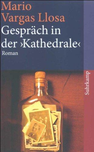 Gespräch in der »Kathedrale«: Roman (suhrkamp taschenbuch)