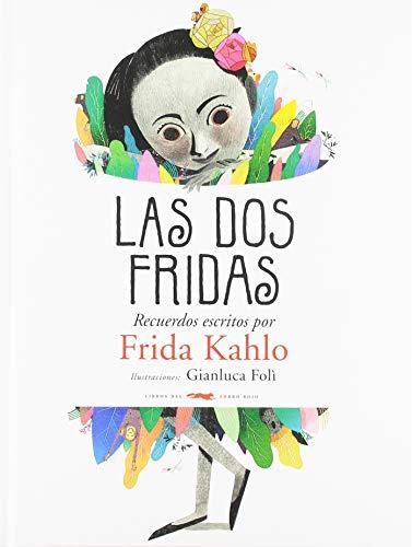 Las dos Fridas: Recuerdos escritos por Frida Kahlo