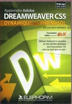 Apprendre Adobe Dreamweaver CS5 dynamique avec PHP/MySQL (Jean-Marie Defrance)