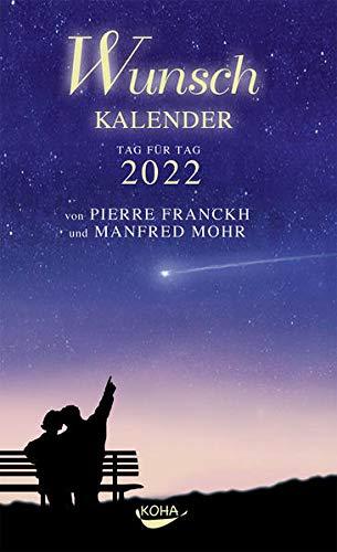 Wunschkalender 2022: Tag für Tag 2022