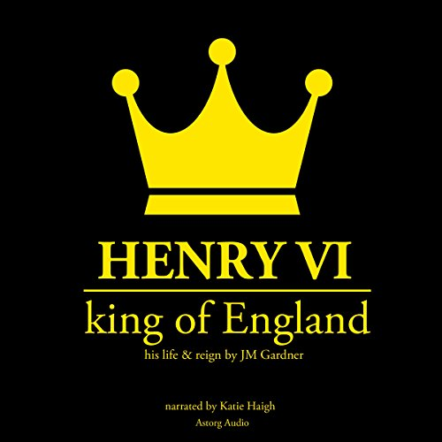 Henry VI, King of England audiobook cover art
