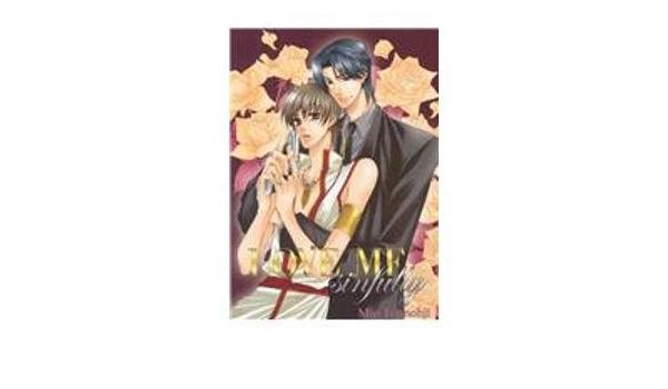 Love Me Sinfully: 1: Tennohji, Mio, Wang, J., Pellika, Gabriel, Leong ...