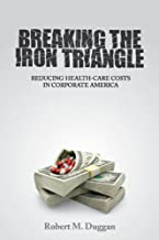 Best breaking the iron triangle Reviews