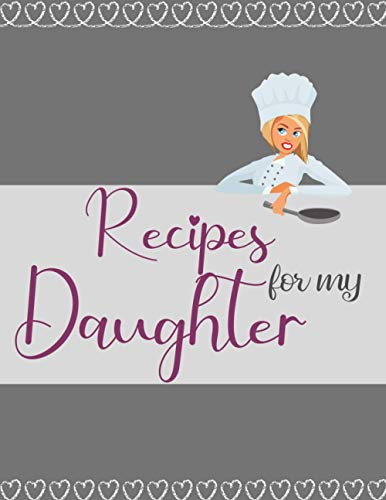 Recipes for my daughter: blank recipes binder for you...