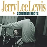 Jerry Lee Lewis: Southern Roots-the Original Sessions (Audio CD (Digipack))