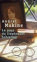 Le pays du lieutenant Schreiber: le roman d'une vie