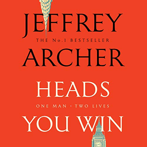 Heads You Win                   By:                                                                                                                                 Jeffrey Archer                               Narrated by:                                                                                                                                 Richard Armitage                      Length: 15 hrs and 54 mins     118 ratings     Overall 4.5