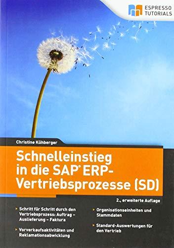 Schnelleinstieg in die SAP ERP-Vertriebsprozesse (SD) – 2., erweiterte Auflage