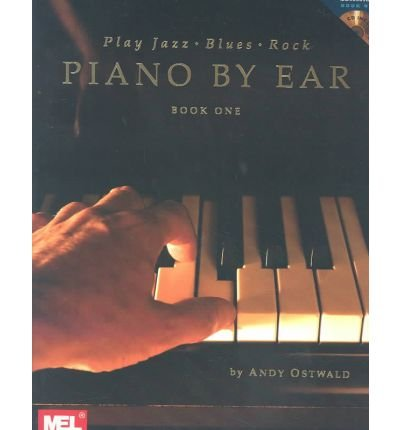 Piano by Ear, Book One: Play Jazz, Blues, Rock (Mixed media product) - Common