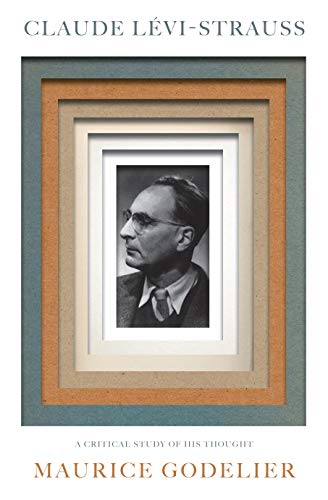 Claude Lévi-Strauss: A Critical Study of His Thought (English Edition)
