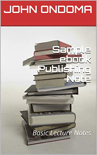 Sample ebook Publishing Note: Basic Lecture Notes (English Edition)