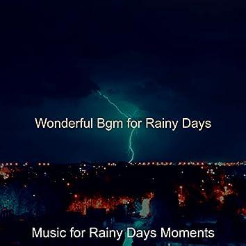 Wonderful Bgm for Rainy Days