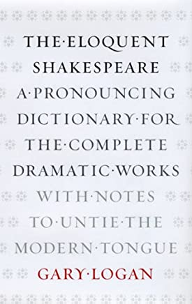 Amazon com: The Eloquent Shakespeare: A Pronouncing