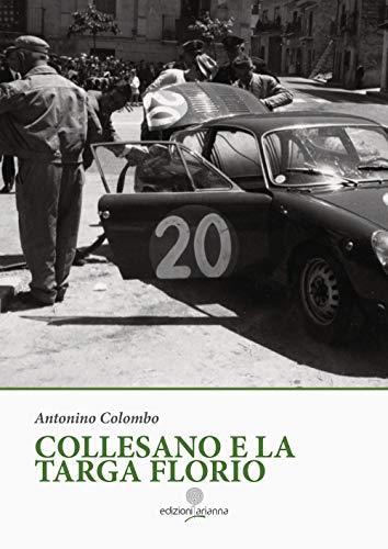 Collesano e la Targa Florio. Ediz. illustrata