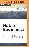 Noble Beginnings (Jack Noble)