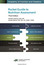 Academy of Nutrition and Dietetics Pocket Guide to Nutrition Assessment, 3rd Ed.