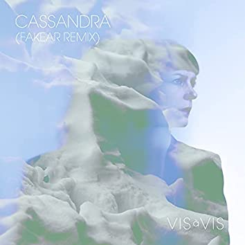 Cassandra (Fakear Remix)