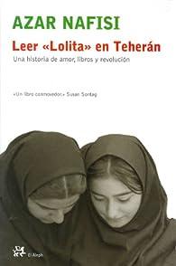 Leer «Lolita» en Teherán par Azar Nafisi