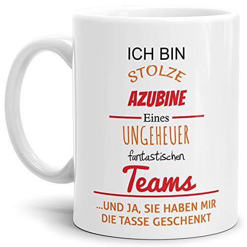 Tasse mit Spruch Stolze Azubine Eines Ungeheuer Fantastischen Teams Weiss - Abschieds-Geschenk/Büro/Arbeit
