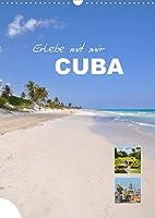Erlebe mit mir Cuba (Wandkalender 2022 DIN A3 hoch): Cuba ist ein Land voller Traditionen und Naturschoenheit. (Monatskalender, 14 Seiten )