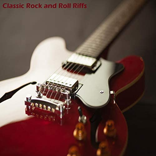 Classic Rock and Roll Riffs