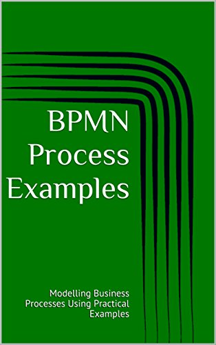easy you simply klick bpmn process examples modelling business processes using practical examples book download link on this page and you will be directed - Bpmn Book