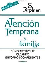 Atencion Temprana y Familia: Cómo intervenir creando entornos competentes: 184 (Educación Hoy)