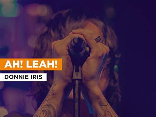 Ah! Leah! al estilo de Donnie Iris