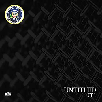Untitled, Pt. 2 (feat. V-Zilla)