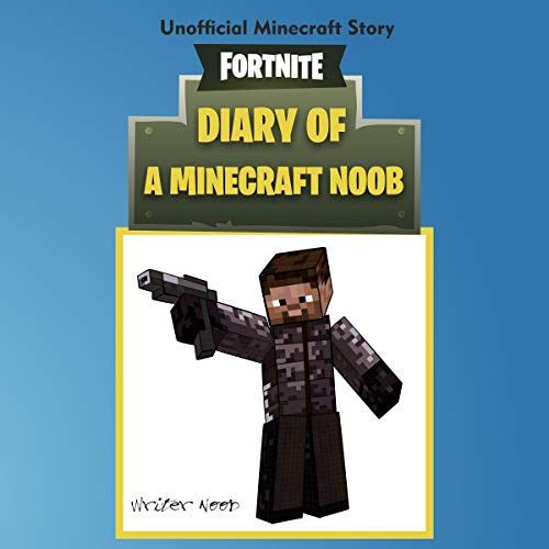 Diary of a Minecraft Noob: Fortnite audiobook cover art