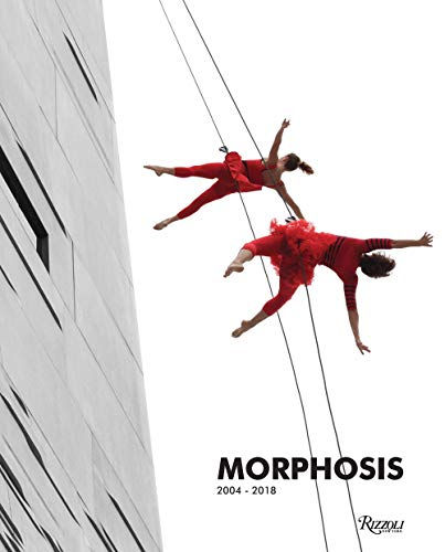 Morphosis: 2004-2018: Buildings and Projects: 2004 - 2018